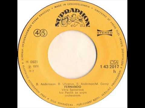 Věra Špinarová - Fernando [1976 Vinyl Records 45rpm]