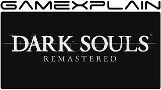 Dark Souls Remastered - Nintendo Switch Announcement Trailer (Nintendo Direct) • GameXplain