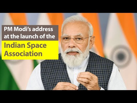 PM Modi launches Indian Space Association   ISpA   PMO