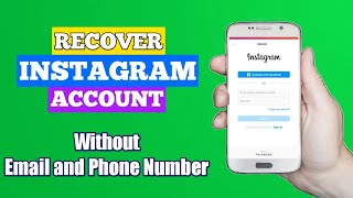 How to Recover Instagram Account without Email and Phone Number (2021)