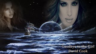 Goodbye To The Girl - David Cook