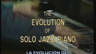 Bill Dobbins - La evolución del solo de piano en el jazz - Subtitulado español [completo]