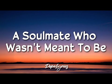 Jess Benko - A Soulmate Who Wasn't Meant to Be (Lyrics) 🎵