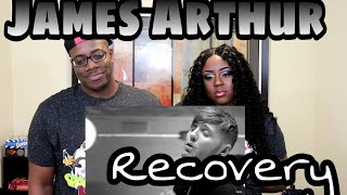 JAMES ARTHUR - RECOVERY |Couple Reacts