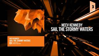 Neev Kennedy   Sail The Stormy Waters (Amsterdam Trance)