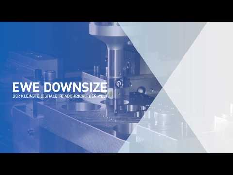 EWE Downsize - der kleinste digitale Feinbohrkopf der Welt