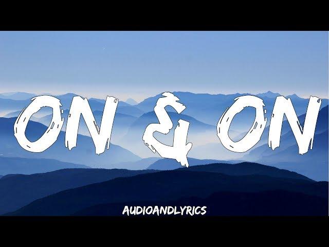 Cartoon - On & On ft. Daniel Levi (Lyrics)