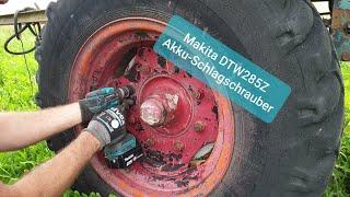 Makita 18V Akku-Schlagschrauber DTW285Z Produkttest (Vergl. DTW1001Z, DTW1002Z, DTW281Z, DTW300Z)