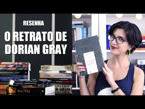 Resenha - O Retrato de Dorian Gray
