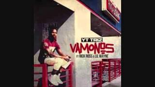 Yt Triz - Vamonos ft Rick Ross & Lil Wayne - 2015:GBETV @Yttirz @IAmDjMoney @gbetv_youtube