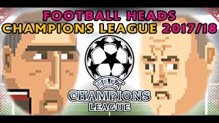 FOOTBALL HEADS! Champions League 17/18!