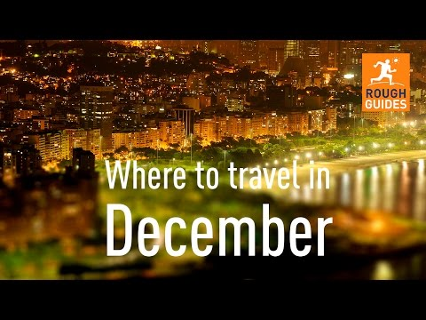 Video The best places to go in December