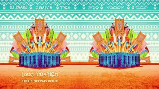 DJ Snake, J Balvin & Tyga   Loco Contigo (Cedric Gervais Remix)