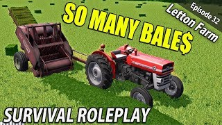 MORE BALES THAN I BARGAINED FOR | Survival Roleplay | Letton Farm - Ep 32