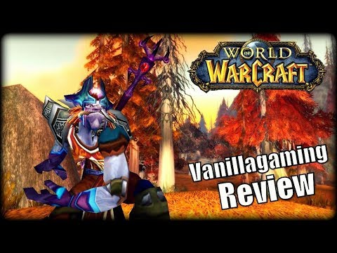 WoW Private Server Review – Vanillagaming