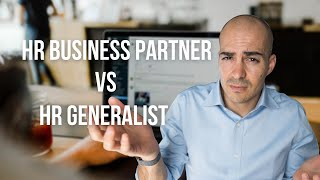 HR Generalist vs HR Business Partner? How to Become an HRBP