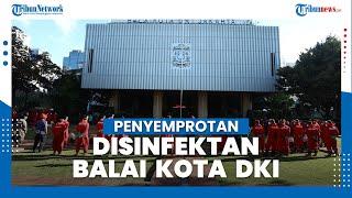 Balai Kota DKI Jakarta Disemprot Disinfektan setelah Anies Baswedan Umumkan Diri Positif Covid-19