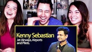 KENNY SEBASTIAN | Why Jet Airways Failed - Indigo, Pilots & Airports in India | Reaction!