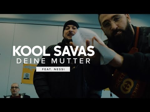 Kool Savas Feat Nessi Deine Mutter Official Hd Video 2019