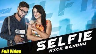 Selfie  Nick Sandhu