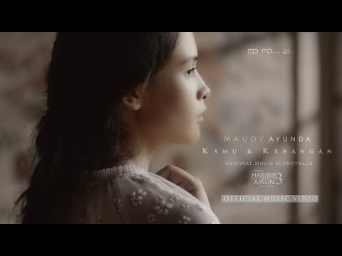 Maudy Ayunda - Kamu & Kenangan (Official Music Video) | OST Habibie & Ainun 3 - MD Music
