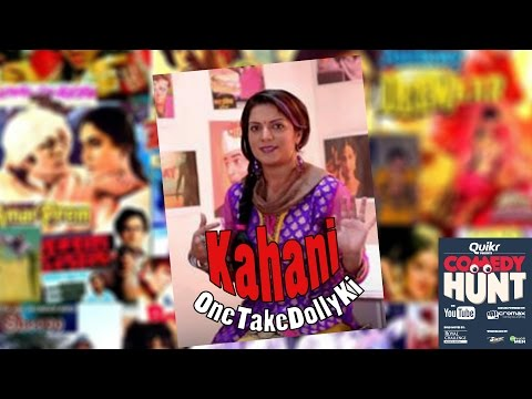 Kahani One Take Dolly ki | Comedy Hunt