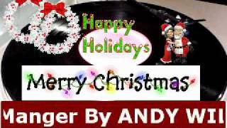 Away in a Manger By ANDY WILLIAMS By DJ Tony Holm