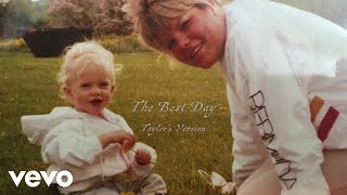 Taylor Swift - The Best Day (Taylor's Version) (Lyric Video)