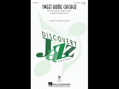 Sweet home chicago is a blues standard first recorded by robert johnson in 1936. Song Sweet Home Chicago Choral And Vocal Sheet Music Arrangements
