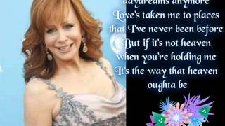 You Lift Me Up To Heaven  To My Fav Girl Reba