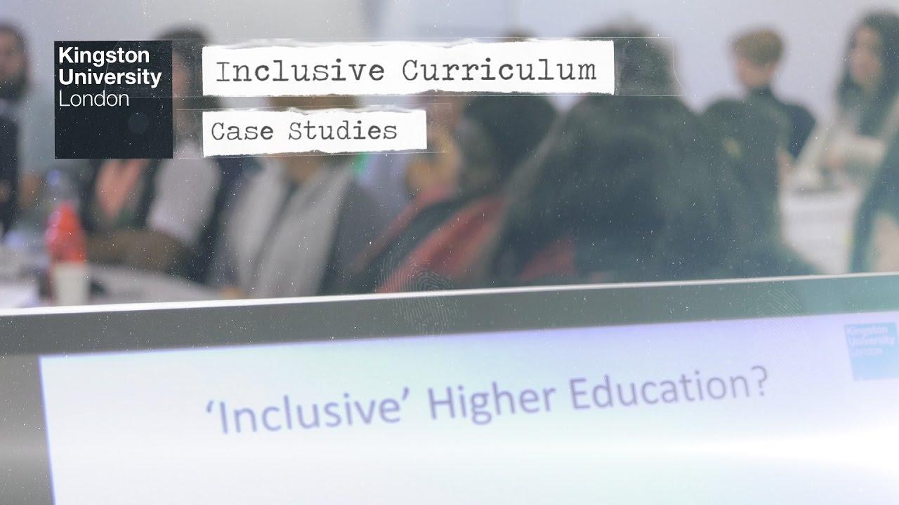Inclusive Curriculum at Kingston University (2017)