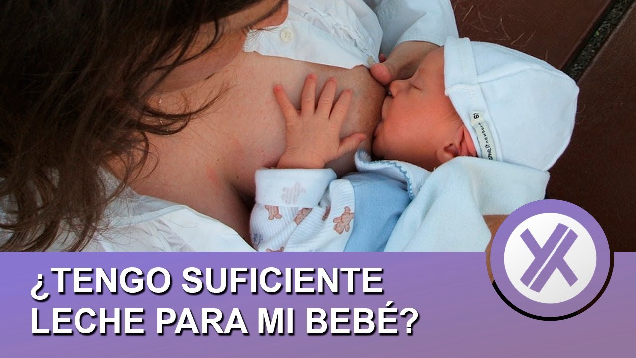 Cómo saber si tu bebé se alimenta correctamente - ¿Tengo suficiente leche?