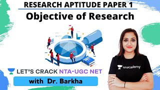 Objective of Research | Research Aptitude Paper 1 | NTA-UGC NET | Dr. Barkha