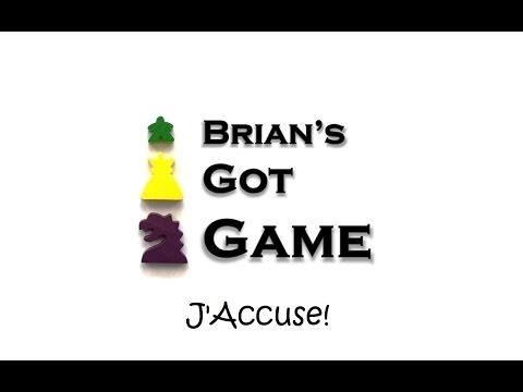Brian's Got Game - J'Accuse! Review