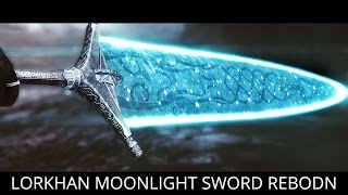 GREATSWORD KING! Skyrim Mods - Lorkhan Moonlight Greatsword Reborn