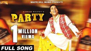 Party  Vikram Rajput