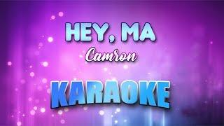 Camron - Hey, Ma (Karaoke Version With Lyrics)