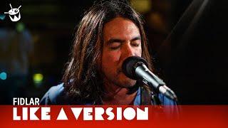 FIDLAR   'By Myself' (live For Like A Version)
