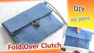 DIY Denim Bag Purse - How To Convert Old Jeans Into Fold Over Clutch - Old Jeans Crafts