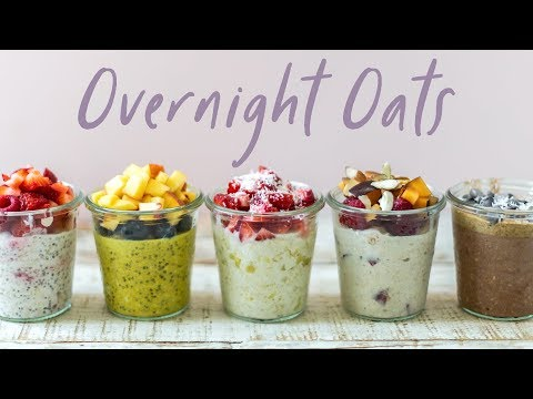 OVERNIGHT OATS 5 Ways (NEW) Back to School