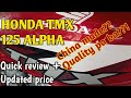 HONDA TMX 125 ALPHA //quick review and Updated Price