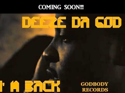 Deeze Da God - I'm Back [Photo Video]