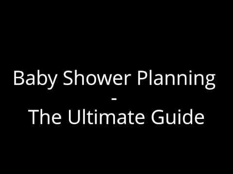 Baby Shower Planning - The Ultimate Guide