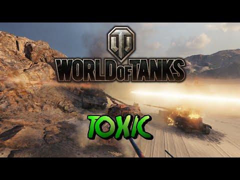 World of Tanks - Toxic