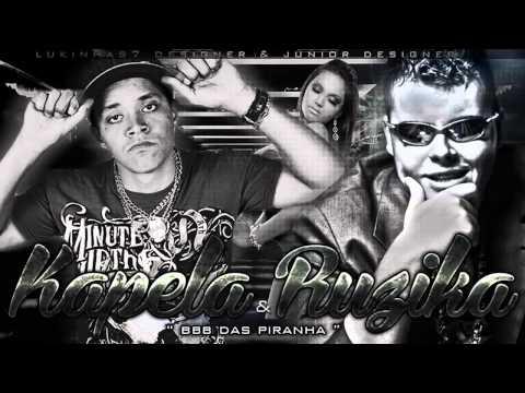 Música BBB das Piranhas (part. MC Kapela)