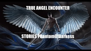 True Angel Ghost Encounter Stories