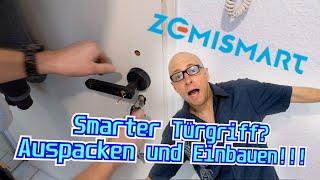 Ich bin am Drücker !!!! Zemismart Tuya Smart Fingerprint Lock  - Unboxing, Montage und einrichten...
