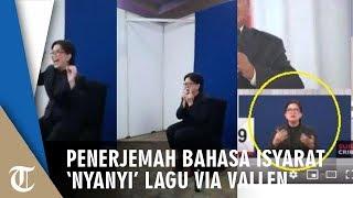 Video Penerjemah Bahasa Isyarat Debat Capres 'Nyanyikan' Lagu Sayang Via Vallen