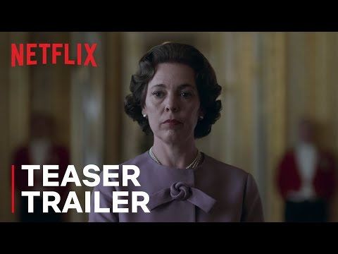 The Crown Season 3 - Teaser Trailer | Netflix