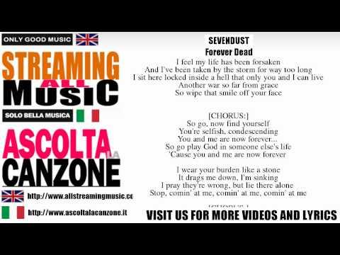 Sevendust - Forever Dead (Lyrics / Testo)